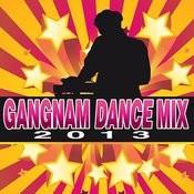 Gangnam Dance Mix 2013 Songs