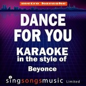 Dance For You (In The Style Of Beyonce) [Karaoke Version] Songs