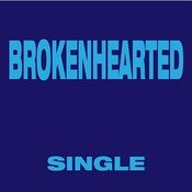 Brokenhearted (Dance Remix) Song