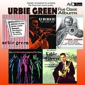 Five Classic Albums (All About Urbie / Blues And Other Shades Of Green / Urbie Green And His Band / Urbie Green Septet / Urbie: East Coast Jazz) [Remastered] Songs