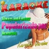 Always And Forever (Popularizado Por Heatwave) [Karaoke Version] - Single Songs