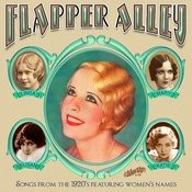 Flapper Alley: 1920s Songs Featuring Women's Names Songs