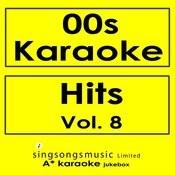 00s Karaoke Hits, Vol. 8 Songs