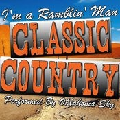 I'm A Ramblin' Man: Classic Country Songs