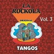 La Rockola Tangos, Vol. 3 Songs