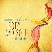 Portico Sessions: Jazz (Body & Soul), Vol. 2 Songs
