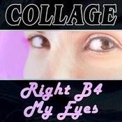Right B4 My Eyes Songs