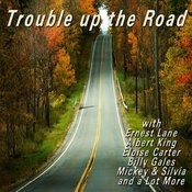 Trouble Up The Road Songs