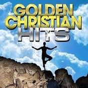 Golden Christian Hits Songs