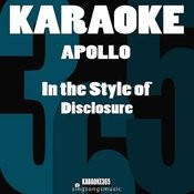 Apollo (In The Style Of Disclosure) [Karaoke Version] Song