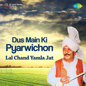 Lalchand Yamla Jat - Dus Main Ki Pyar Wichon Songs
