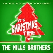 It's Christmas Time With The Mills Brothers Songs