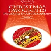 Christmas Favourites: Playalong For Alto Saxophone Songs