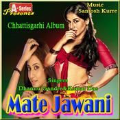 Mate Jawani Songs
