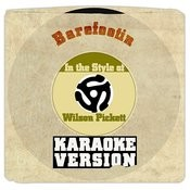 Barefootin (In The Style Of Wilson Pickett) [Karaoke Version] Song