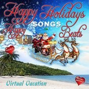 Happy Holiday Songs In Happy Beats Songs