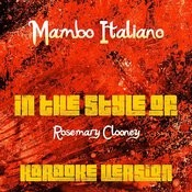 Mambo Italiano (In The Style Of Rosemary Clooney) [Karaoke Version] Song