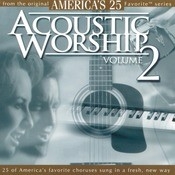 Acoustic Worship, Vol. 2 Songs