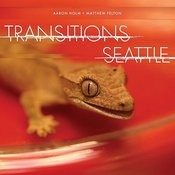 Transitions Seattle Songs