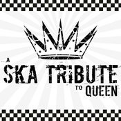A Ska Tribute To Queen Songs