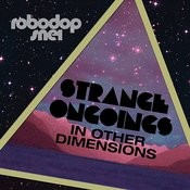 Strange Ongoings In Other Dimensions Songs