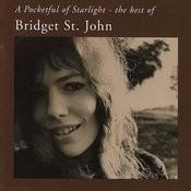 A Pocketful Of Starlight - The Best Of Bridget St. John Songs