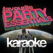 Karaoke - Favourite Party Essentials! Songs