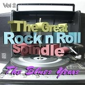 The Great Rock And Roll Spindle - The Blues Years, Vol. 2 Songs