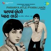 Paranya Atle Pyara Laadi Songs