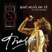 Qu Ser De Ti (Como Vai Voce) - Banda Version  Song