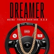 Dreamer (Feat. French Montana, B.O.B & Tweezie) Songs