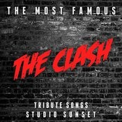 The Most Famous: The Clash Tribute Songs Songs