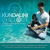 Kundalini Chillout: Liquid Mantra Remixes Songs