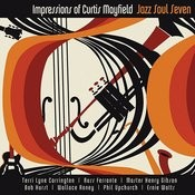 Impressions Of Curtis Mayfield Songs