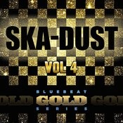 Ska Dust - Blue Beat Gold Series, Vol. 4 Songs
