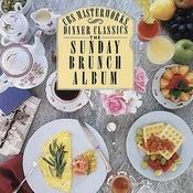 Dinner Classics: The Sunday Brunch Album Songs
