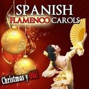 Spanish Flamenco Carols. Christmas Y Olé Songs