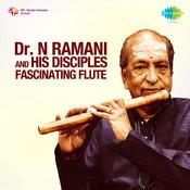 Fascinating Flute Dr N Ramani Songs