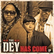 The DEY Has Come EP Songs
