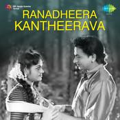 Ranadheera Kantheerava Songs