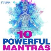 10 Powerful Mantras Songs Download: 10 Powerful Mantras MP3