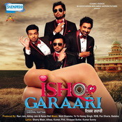 Ishq Garaari Songs