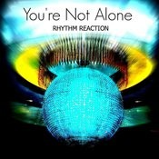 You're Not Alone Songs