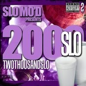 Slo Mod Presents: 2 Thousand Slo Songs