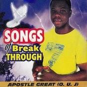 Songs Of Break Through Songs