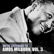 We're Listening To Amos Milburn, Vol. 3 Songs
