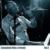 Sunnyland Slim & Friends, Vol. 2 Songs