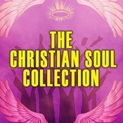 The Christian Soul Collection Songs