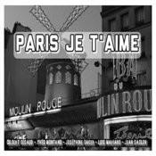 Paris Je T'aime Songs