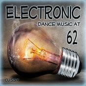 Electronic Dance Music At 62 Songs